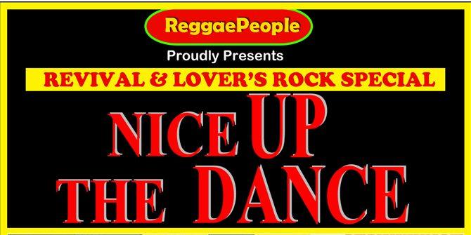Revival & Lovers Special Nice Up the Dance Celebrating Black History Month | Blacknet UK