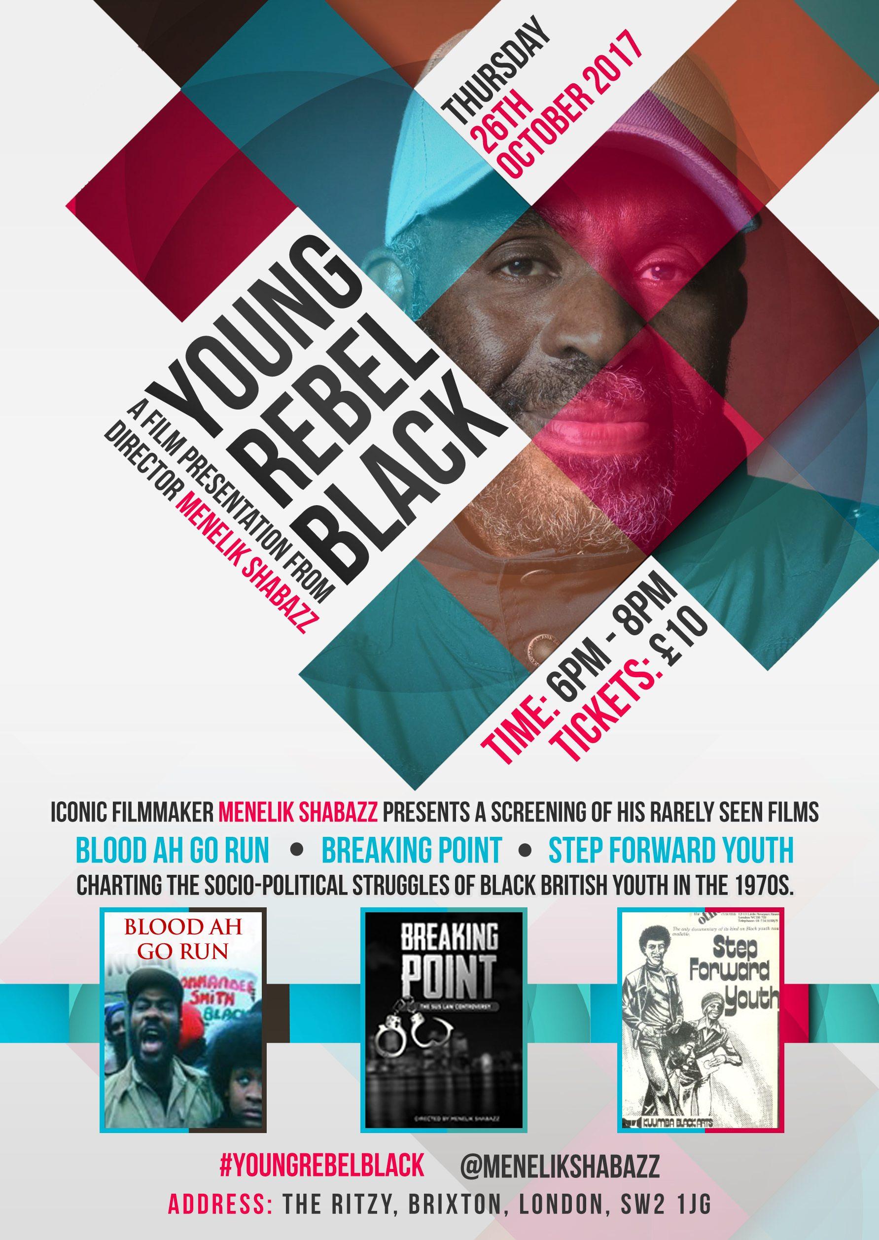 YOUNG REBEL AND BLACK: Filmmaker Menelik Shabazz Presents His Rarely Seen Films | Blacknet UK