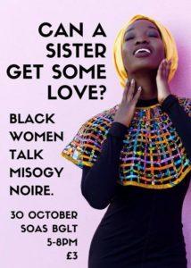 Can A Sister Get Some Love? Black Women Talk Misogynoire. | Blacknet UK