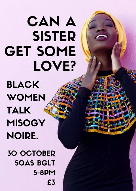 Can A Sister Get Some Love? Black Women Talk Misogynoire. | Blacknet UK