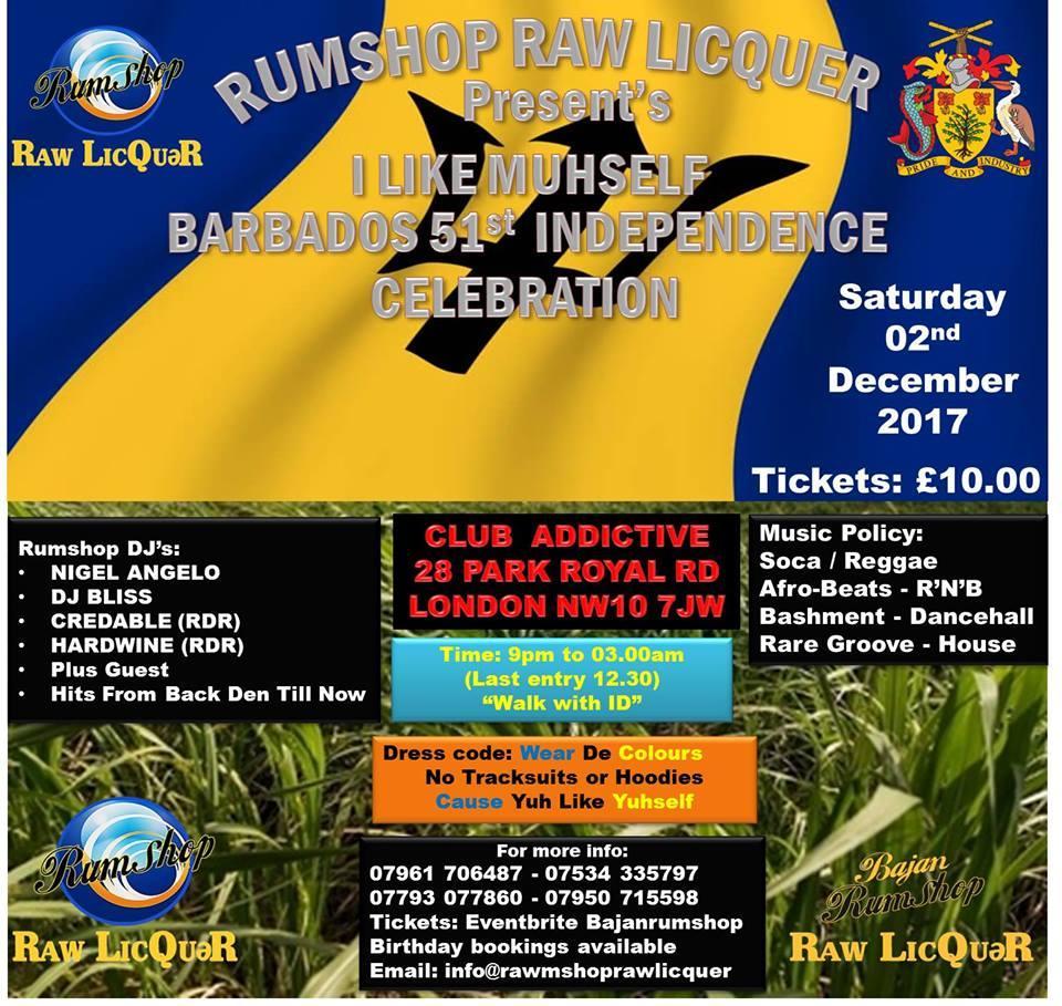Rumshop Raw Licquer Presents Barbados 51st Independence Celebration | Blacknet UK