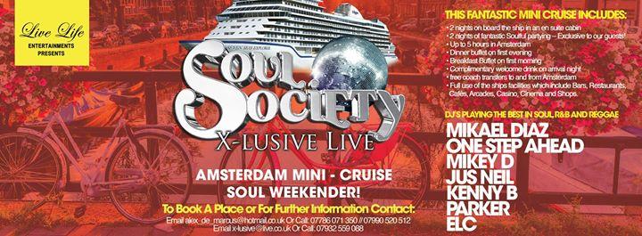 Soul Society & X-Lusive Live Amsterdam mini cruise! | Blacknet UK