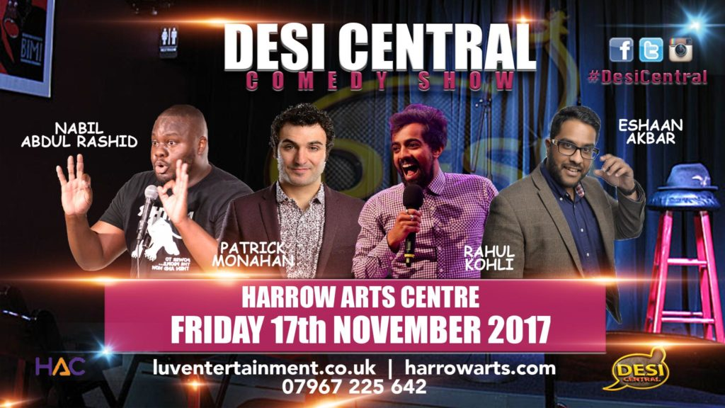 Desi Central Comedy Show - Harrow London   Blacknet UK