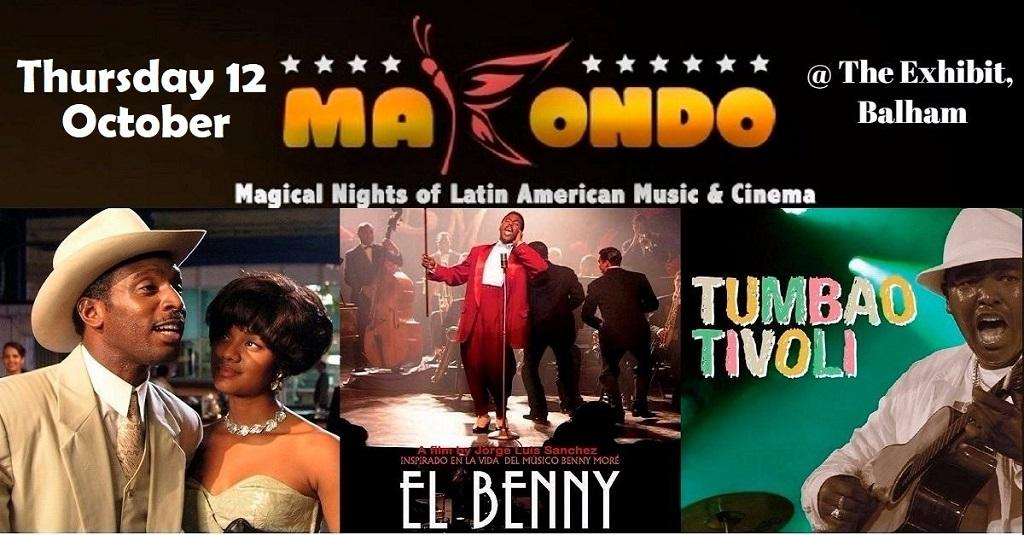 Makondo: Film 'El Benny' Cuba's legend + Tumbao Tivoli trio Live   Blacknet UK