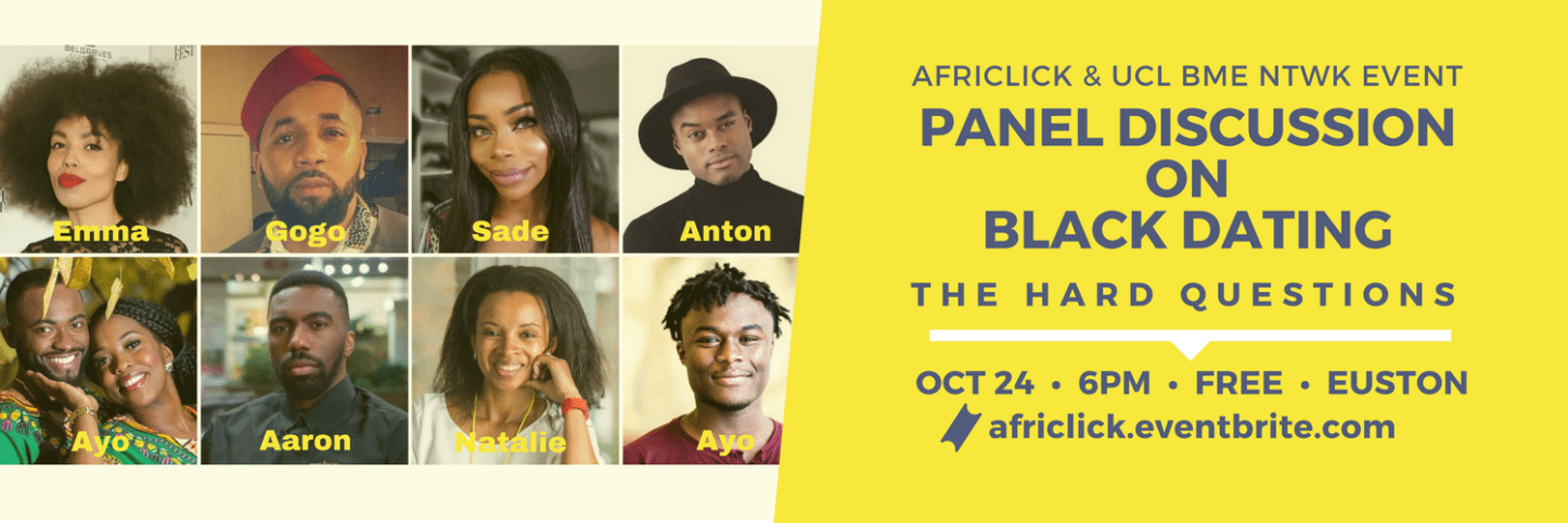 Panel Discussion on Black Dating: AfriClick & UCL BME, Black History Month | Blacknet UK