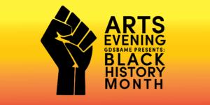 GDSBAME Presents: Black History Month Arts Evening | Blacknet UK
