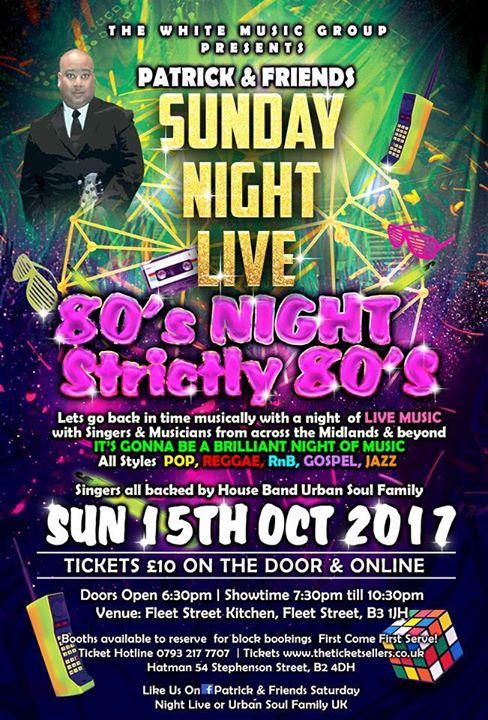 Sunday Night Live 80's Night ,Strictly 80's | Blacknet UK