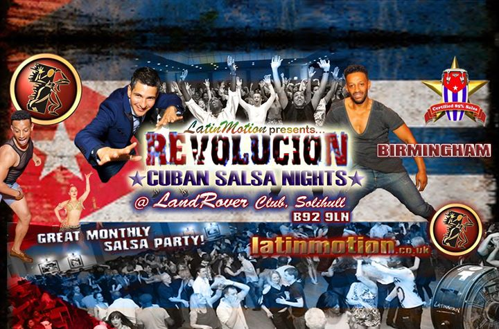 This★Sat 21 Oct★ LatinMotion ★Revolucion★ Cuban Salsa Nights ★ The Land Rover Club, Solihull, Birmingham | Blacknet UK