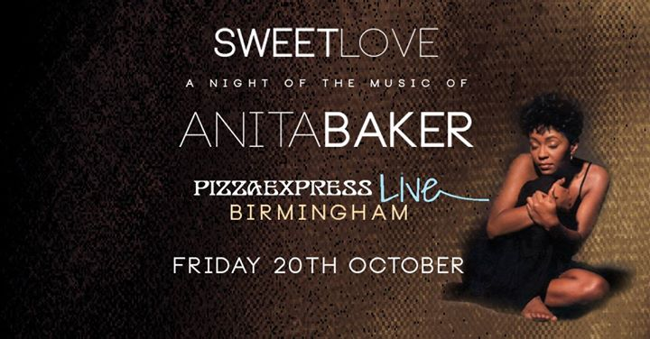 Sweet Love - The Music of Anita Baker | Blacknet UK