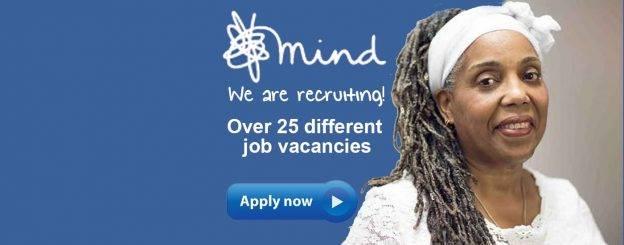 Mind.org.uk - Over 25 Job Vacancies
