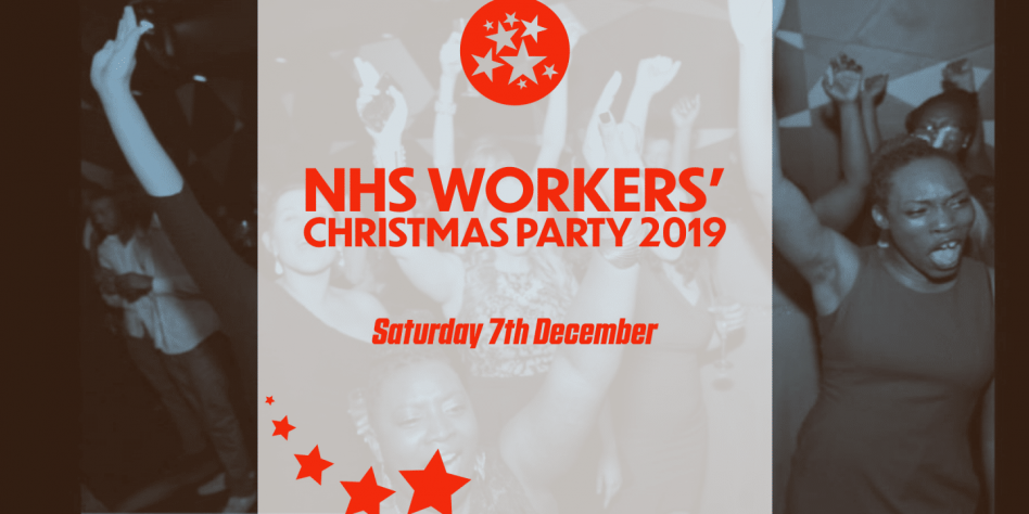 NHS Workers' Christmas Party 2019