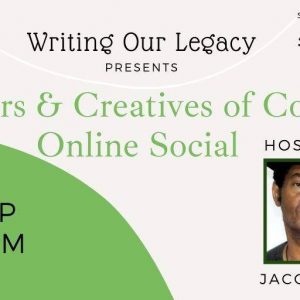 Writers & Creatives of Colour Online Social: with Jacob Ross